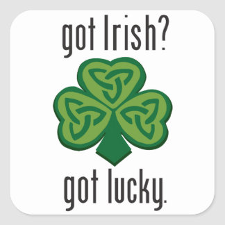 Sticker Carré Irlandais obtenu ? Obtenu chanceux. - Shamrock