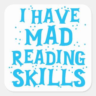 Sticker Carré j'ai des qualifications de lecture folles