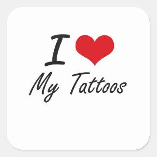 Sticker Carré J'aime mes tatouages