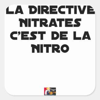 Sticker Carré La Directive Nitrates, c'est de la Nitro - Jeux de