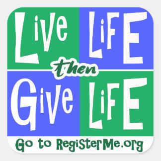 Sticker Carré La vie vivante donnent alors la vie