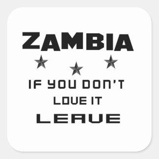 Sticker Carré La Zambie si vous ne l'aimez pas, partent