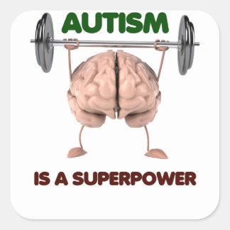 Sticker Carré L'autisme est la superpuissance, cadeau de levage