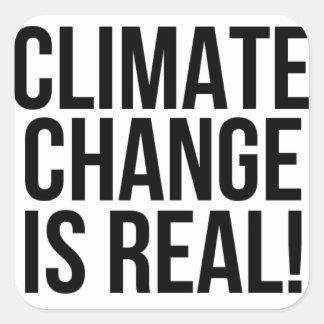 Sticker Carré Le changement climatique est vrai ! Monde de la