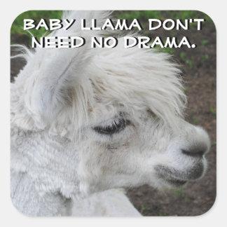 Sticker Carré Le lama de bébé n'a besoin d'aucun drame
