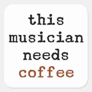 Sticker Carré le musicien a besoin de café
