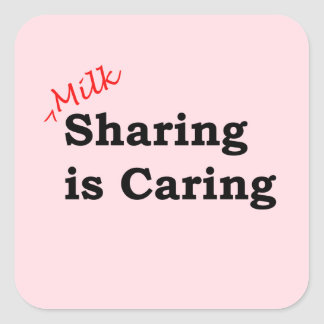 Sticker Carré Le partage de lait s'inquiète avec l'écriture