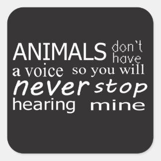 """Sticker Carré Les """"animaux végétaliens n'ont pas une voix…"""""""
