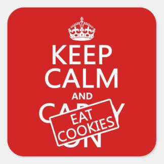 Sticker Carré Maintenez calme et mangez les biscuits