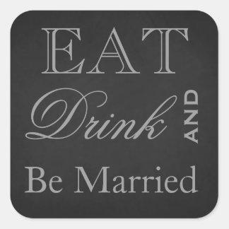 Sticker Carré Mangez la boisson et soyez marié