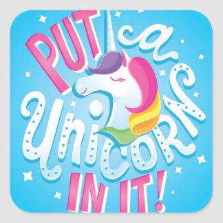 Sticker Carré Mettez une licorne dans elle ! feuille