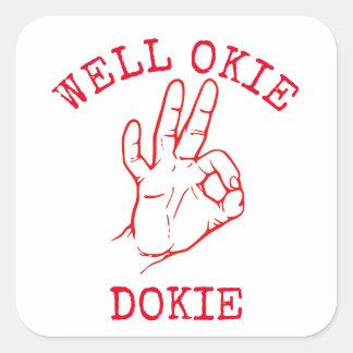 Sticker Carré Okie bon Dokie