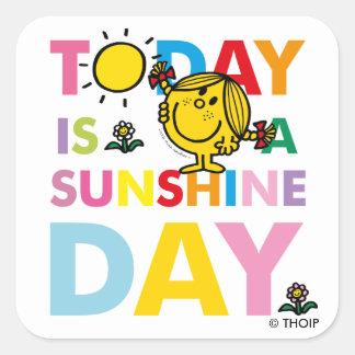 Sticker Carré Petite Mlle Sunshine   est aujourd'hui un jour de