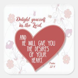 Sticker Carré Plaisir de 37:4 de psaume vous-même dans le