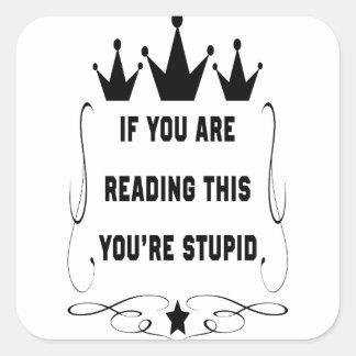 Sticker Carré Si vous lisez ceci