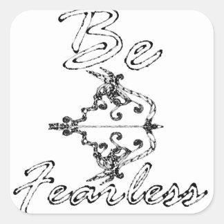 Sticker Carré soyez courageux