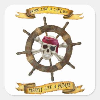 Sticker Carré Travail comme un capitaine Party Like un pirate