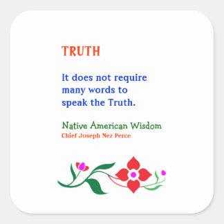 Sticker Carré VÉRITÉ :  Mots indiens de la sagesse