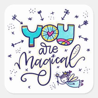 Sticker Carré Vous êtes magiques
