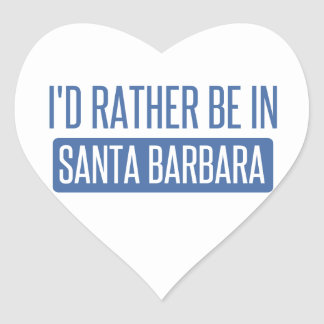 Sticker Cœur Je serais plutôt à Santa Barbara
