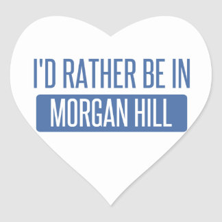 Sticker Cœur Je serais plutôt en colline de Morgan