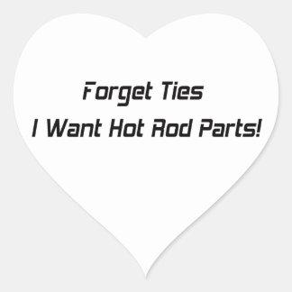 Sticker Cœur Oubliez les cravates que je veux des pièces de hot