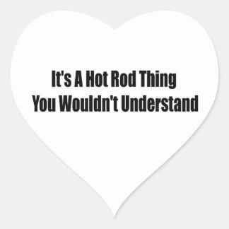 Sticker Cœur Son une chose de hot rod que vous ne comprendriez