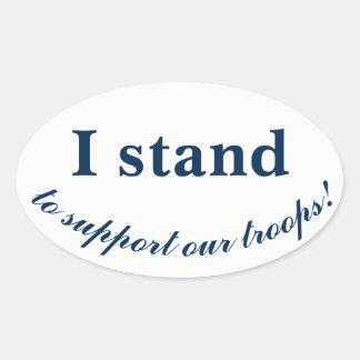 Sticker Ovale Je me tiens pour soutenir nos troupes !