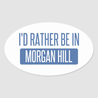 Sticker Ovale Je serais plutôt en colline de Morgan