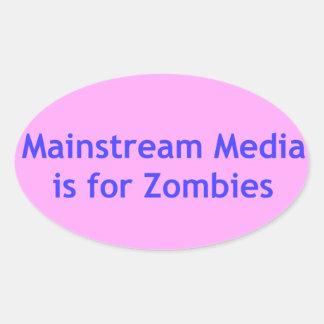 Sticker Ovale Les médias de courant principal est pour des