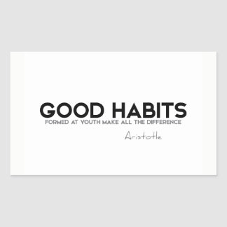 Sticker Rectangulaire CITATIONS : Aristote : Bonnes habitudes