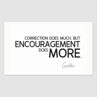 Sticker Rectangulaire CITATIONS : Goethe : L'encouragement fait plus