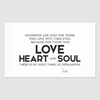 Sticker Rectangulaire CITATIONS : Rumi : Goodbyes, séparation