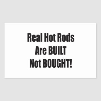 Sticker Rectangulaire De vrais hot rod sont construits non achetés