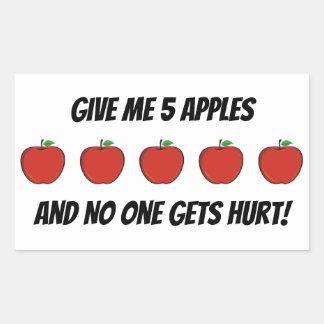 Sticker Rectangulaire Donnez-moi les pommes et personne obtient les