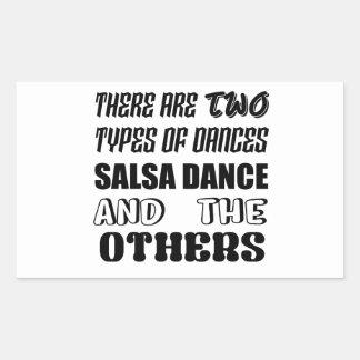 Sticker Rectangulaire Il y a deux types de danse et d'othe de Salsa de