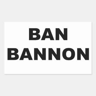 Sticker Rectangulaire Interdiction Bannon