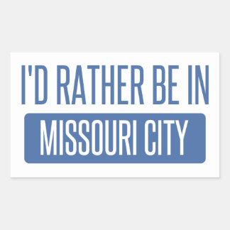 Sticker Rectangulaire Je serais plutôt dans la ville du Missouri