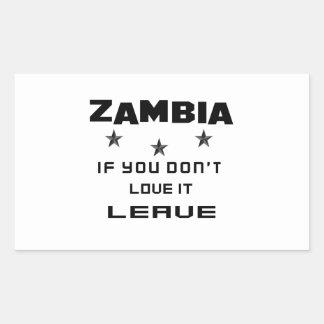 Sticker Rectangulaire La Zambie si vous ne l'aimez pas, partent