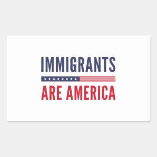 Sticker Rectangulaire Les immigrés sont l'Amérique