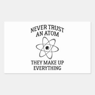 Sticker Rectangulaire Ne faites jamais confiance à un atome