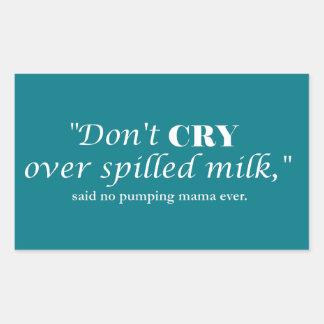 """Sticker Rectangulaire """"Ne pleurent pas le lait plus de renversé"""" avec le"""