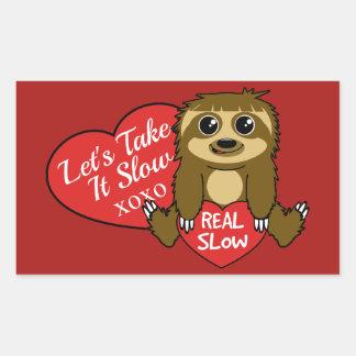 Sticker Rectangulaire Prenez-cela la Saint-Valentin lente de paresse