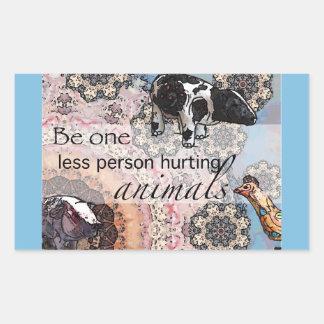 Sticker Rectangulaire Soyez un moins de personne blessant des animaux