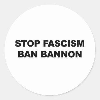 Sticker Rond Arrêtez le fascisme, interdiction Bannon