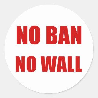 Sticker Rond Aucune interdiction, aucun mur
