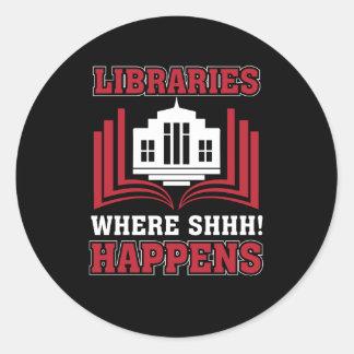 Sticker Rond Bibliothèques où Shhh se produit le bibliothécaire