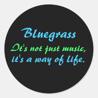 Sticker Rond Bluegrass : Pas simplement musique, un mode de vie