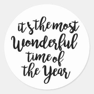Sticker Rond C'est la période la plus merveilleuse de l'année