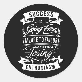 Sticker Rond Citation de motivation au sujet de succès